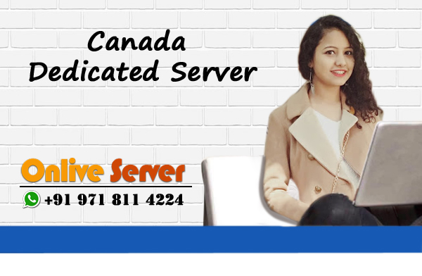 Canada Dedicated Server Hosting