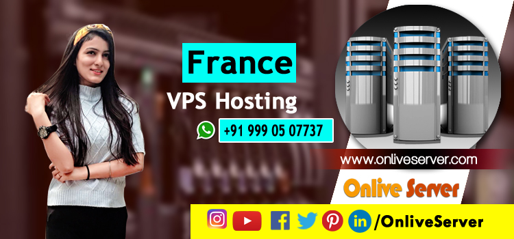 Few Important Details You Need To Know About France VPS Hosting Services