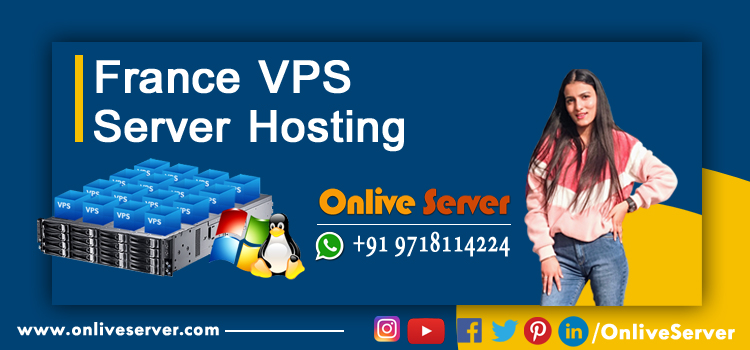 What should you know about France VPS Server Hosting
